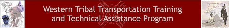 California & Nevada Tribal Transportation Training & Technical Assistance Program